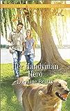 Her Handyman Hero (Home to Dover)