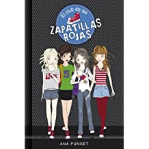 El club de las zapatillas rojas (Serie El Club de las Zapatillas Rojas 1) (Spanish Edition) Nov 7, 2013