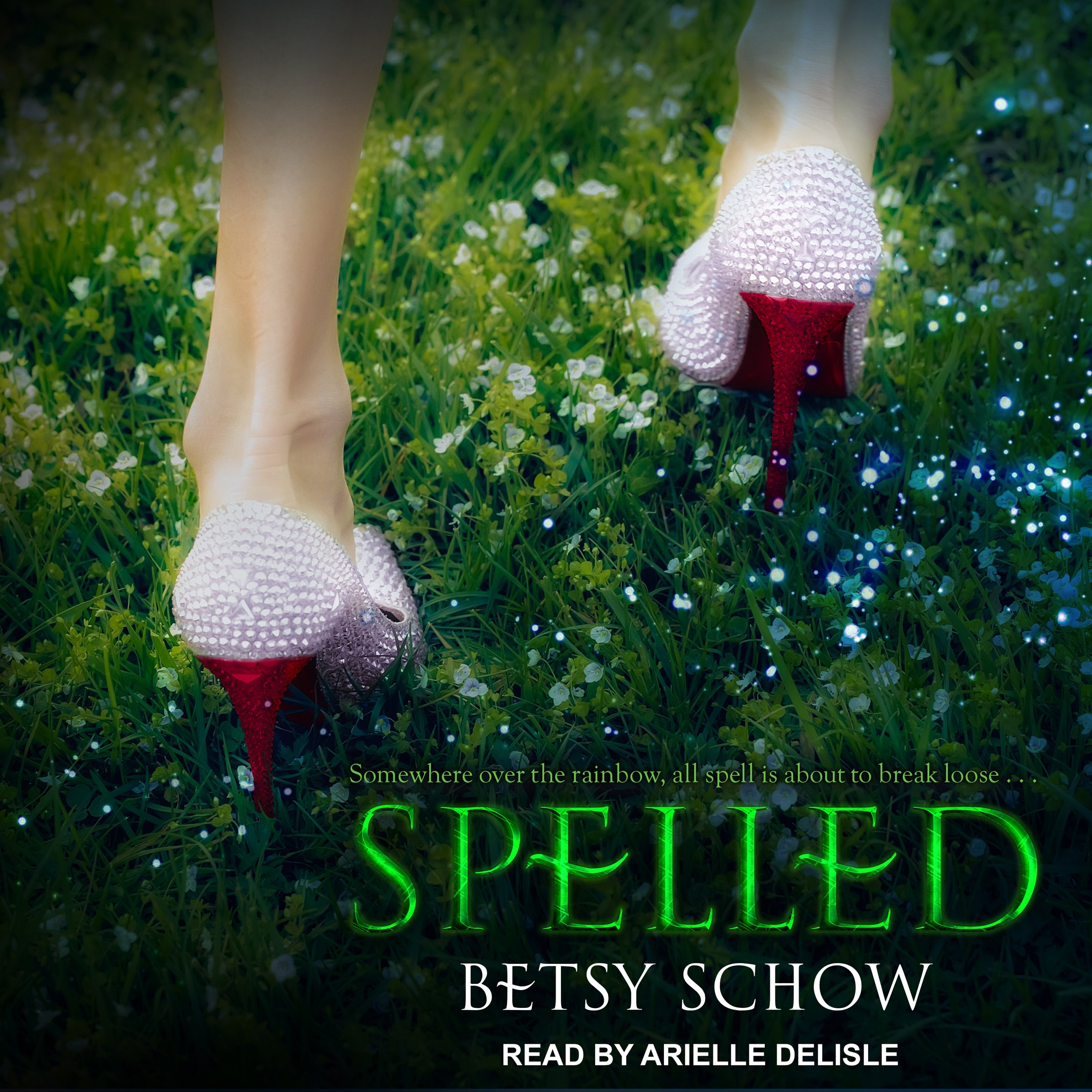 Spelled: Storymakers Series, Book 1