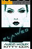 Flawed (Gamer Girls Book 1)