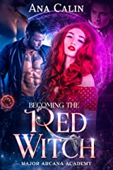Becoming The Red Witch: Major Arcana Academy Book 1 Kindle Edition