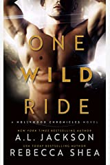 One Wild Ride: A Hollywood Stand-Alone Romance Kindle Edition
