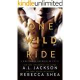 One Wild Ride: A Hollywood Stand-Alone Romance (Hollywood Chronicles)