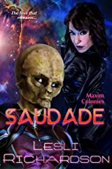 Saudade (Maxim Colonies Book 3) Kindle Edition