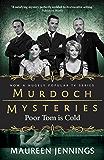 Poor Tom Is Cold (Murdoch Mysteries Book 3)
