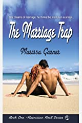 The Marriage Trap (Hawaiian Heat Book 1) Kindle Edition