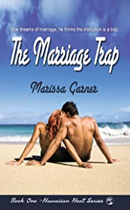 The Marriage Trap (Hawaiian Heat Book 1)