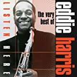Listen Here: The Very Best of Eddie Harris