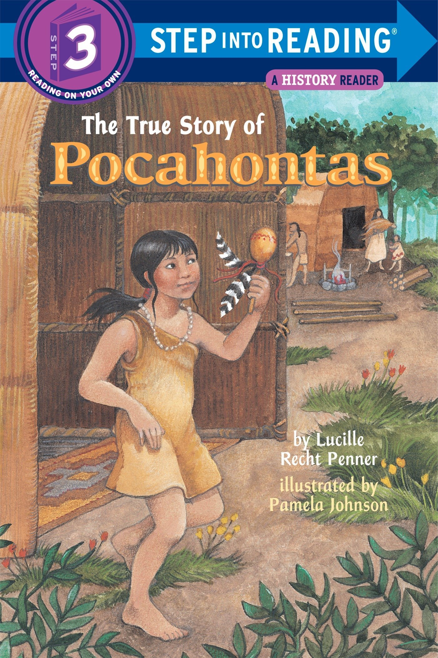 Read Online The True Story of Pocahontas (Step-Into-Reading, Step 3) ebook