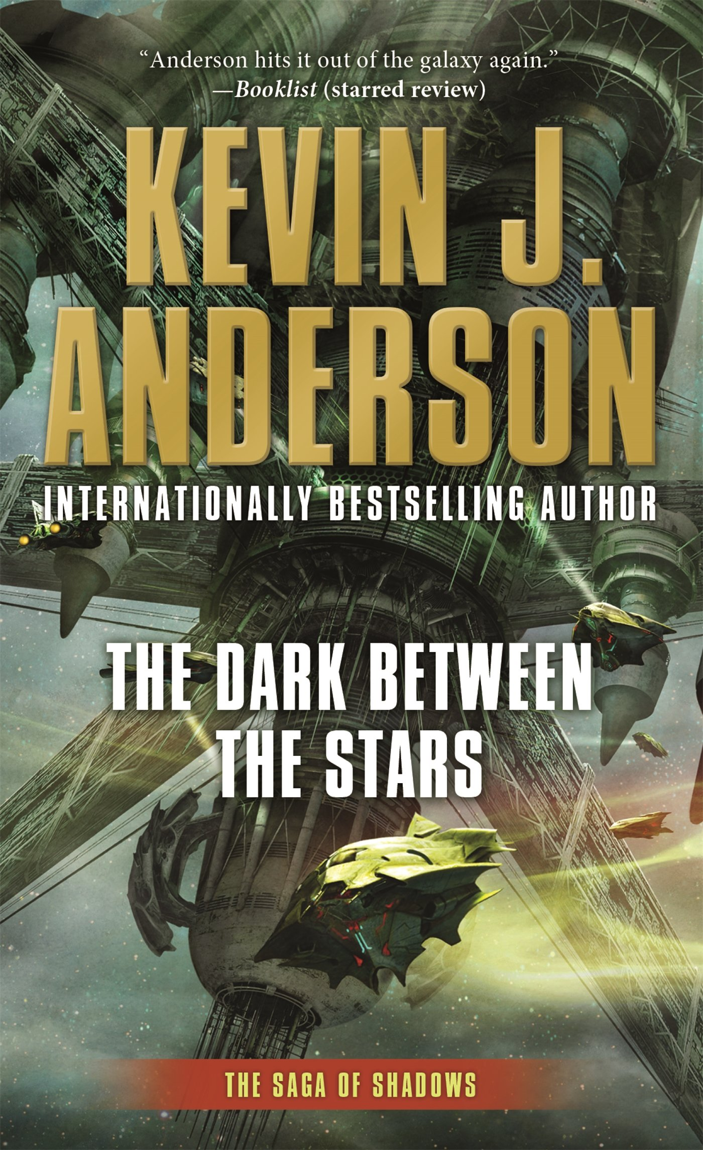 The Dark Between the Stars: The Saga of Shadows, Book One: Amazon.es: Anderson, Kevin J.: Libros en idiomas extranjeros
