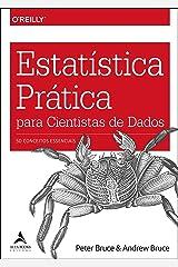 Estatistica Pratica Para Cientistas de Dados - 50 Conceitos Essenciais (Em Portugues do Brasil) Paperback