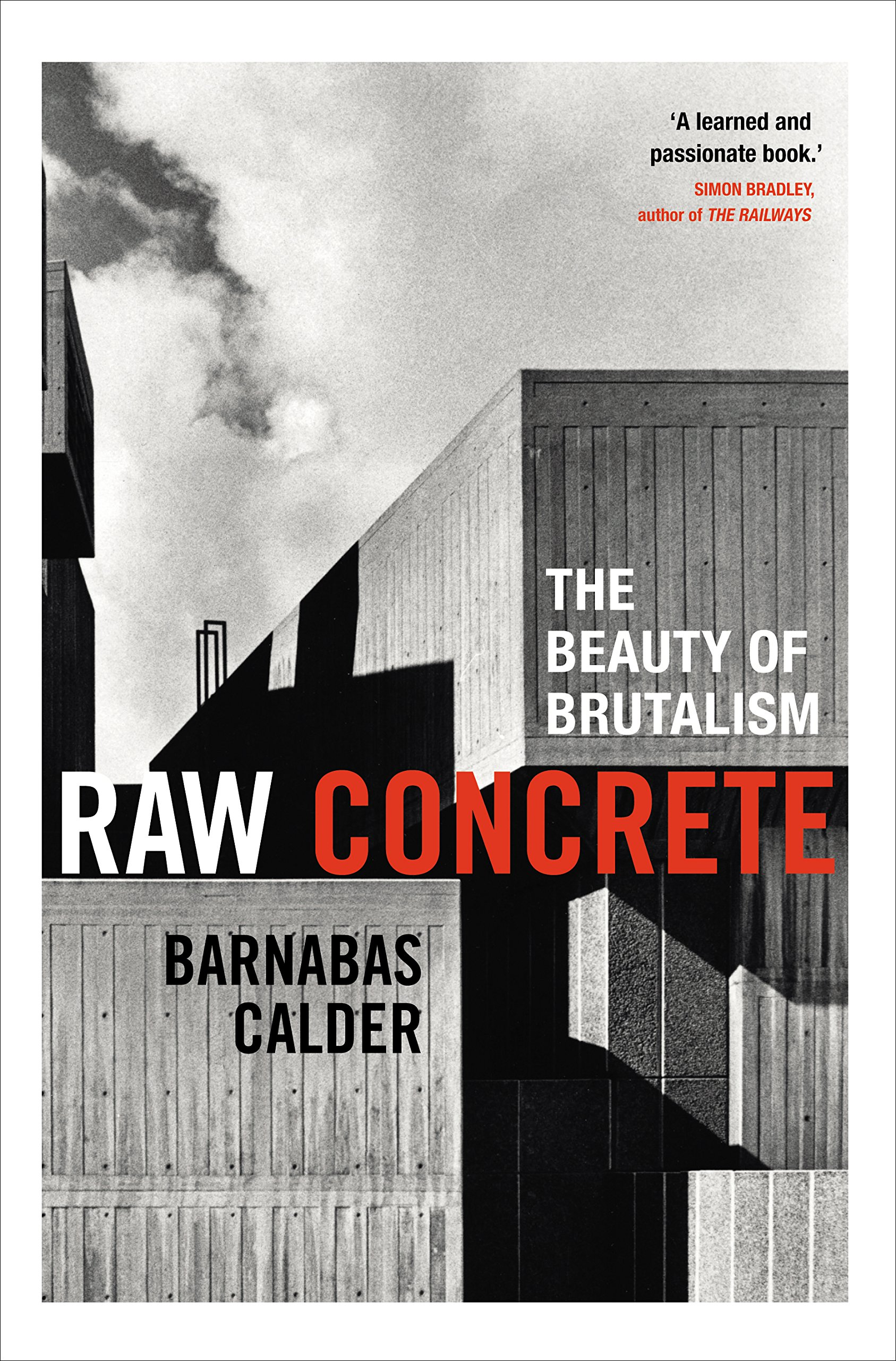 Raw Concrete  The Beauty Of Brutalism