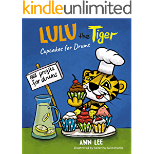 LULU the Tiger Cupcakes for Drums: Where does money come from (Cooking Adventures Book 4)