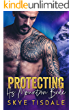 Protecting his Mountain Bride: A New Adult Mountain Man Romance