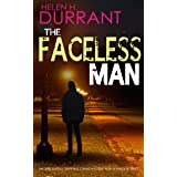 THE FACELESS MAN an absolutely gripping crime mystery with a massive twist (Detectives Lennox & Wilde Thrillers Book 2)