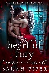 Heart of Fury: A Dark Vampire Romance (Vampire Royals of New York: Gabriel Book 2) Kindle Edition