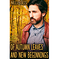 Of Autumn Leaves and New Beginnings (English Edition)