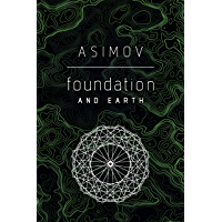 Foundation and Earth (English Edition)