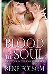 Blood of the Soul (Soul Seers #4) Kindle Edition