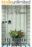 Last Chance (In The Garden Book 4)