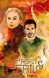 Profit & Peril (Echoes of Sol Book 3)