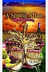 A Spring Affair (Four Seasons of Love Book 1) Kindle Edition