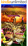 A Spring Affair (Four Seasons of Love Book 1)