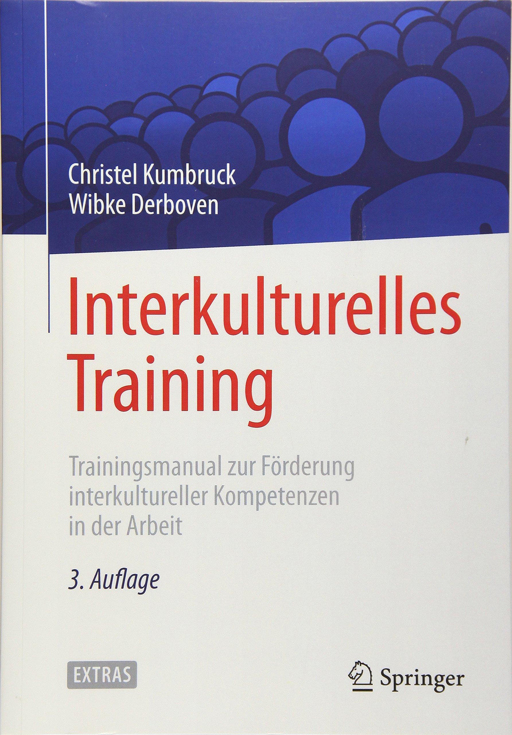 Interkulturelles Training: Trainingsmanual zur Förderung ...