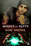 Marked by Death (Necromancer Book 1)