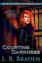 Courting Darkness (The Magicsmith Book 2) Kindle Edition