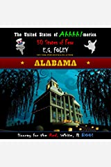 Alabama, The United States of Ahhhh!-merica: 50 States of Fear Audible Audiobook