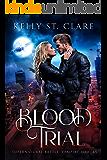 Blood Trial: Supernatural Battle (Vampire Towers Book 1)