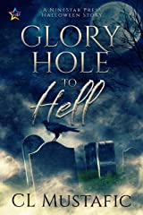 Glory Hole to Hell Kindle Edition