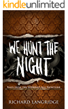 We Hunt the Night: (Tales from the Supernatural Frontline) (Imperium Book 1)
