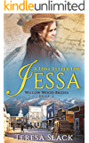 A Love Letter for Jessa: Christian Historical Fiction Kindle Unlimited (Willow Wood Brides Book 2)