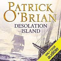Desolation Island: Aubrey-Maturin Series, Book 5