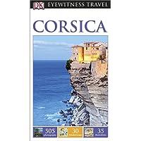 DK Eyewitness Travel Guide: Corsica (Eyewitness Travel Guides)