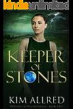 Keeper of Stones (Mórdha Stone Chronicles Book 2)