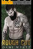 ROUGH CUT (Men of the Woods Book 3)