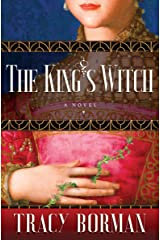 The King's Witch (Frances Gorges Historical Trilogy Book 1) Kindle Edition