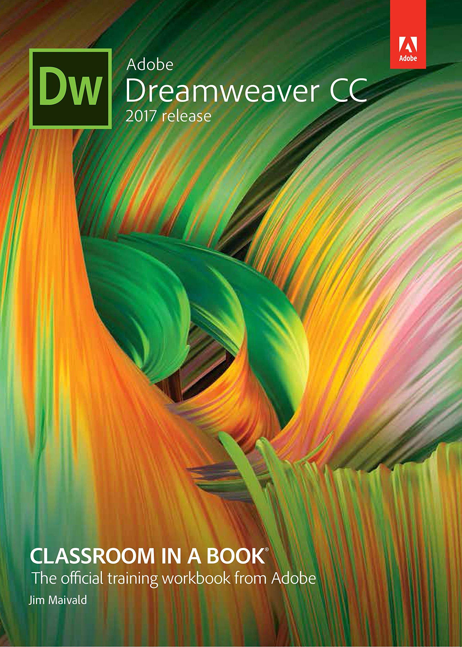Adobe Dreamweaver Cc Classroom In A Book Paperback – 2017