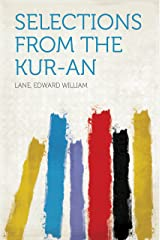 Selections From The Kur-an Kindle Edition