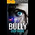 Bully Boy Blue: A dark psychological suspense novella
