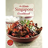 The Little Singapore Cookbook,