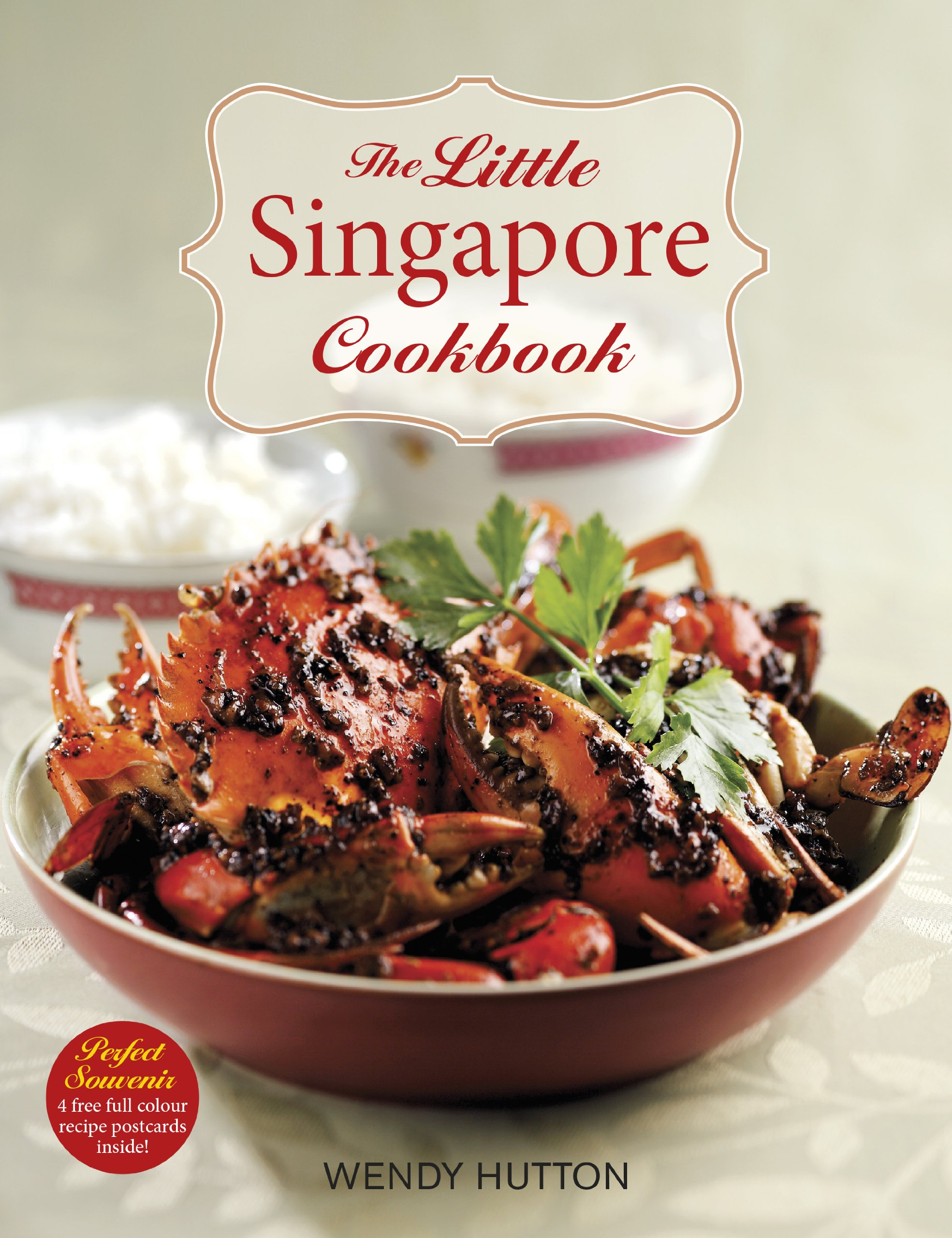 The Little Singapore Cookbook: A Collection of Singapore's Best-Loved Dishes pdf epub