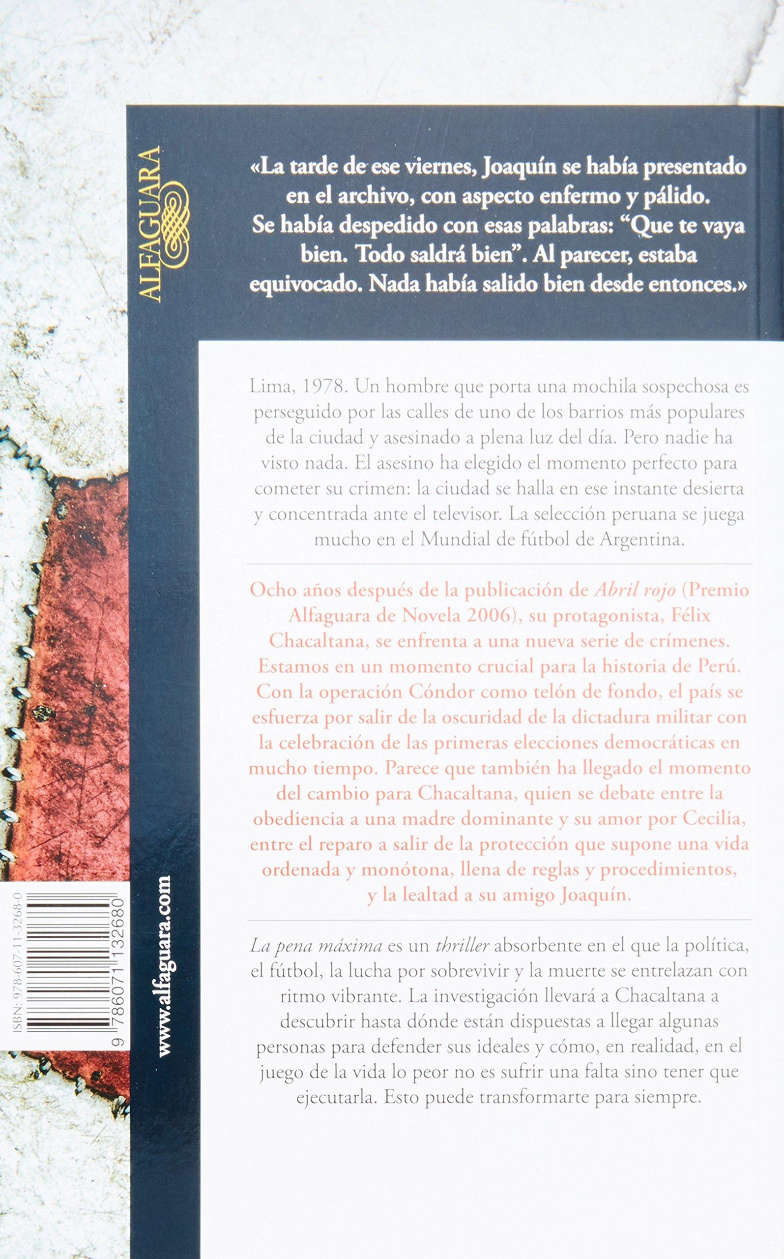 La pena máxima (Spanish Edition): Santiago Roncagliolo: 9786071132680: Amazon.com: Books