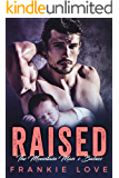 RAISED: The Mountain Man's Babies