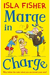Marge in Charge: Book one in the fun family series by Isla Fisher Kindle Edition