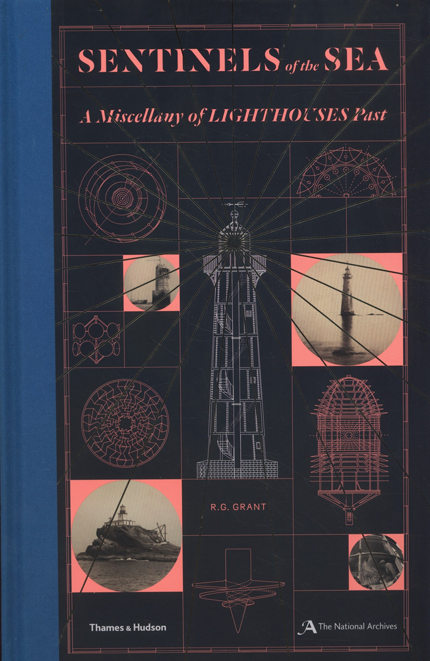 sentinels of the sea: a miscellany of lighthouses past hardcover – 19 apr  2018