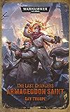 The Last Chancers: Armageddon Saint (Warhammer 40,000)